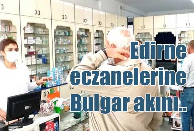 bulgarlar-ucuz-ilac-icin-edirneye-geliyorlar