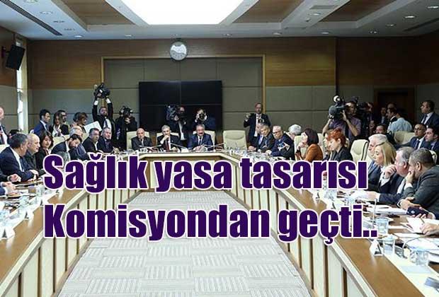 saglik-yasa-tasarisi-komisyondan-gecti