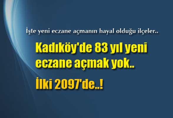 kadikoyde-83-yil-yeni-eczane-acmak-yok-ilki-2097de