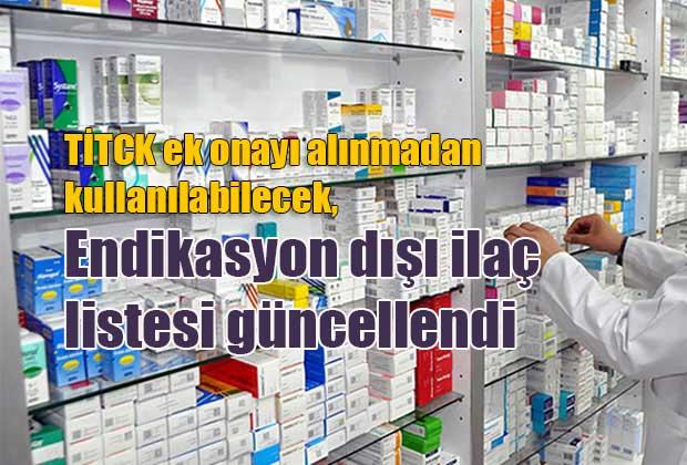 titck-ek-onayi-alinmadan-kullanilabilecek-endikasyon-disi-ilac-listesi-guncellendi