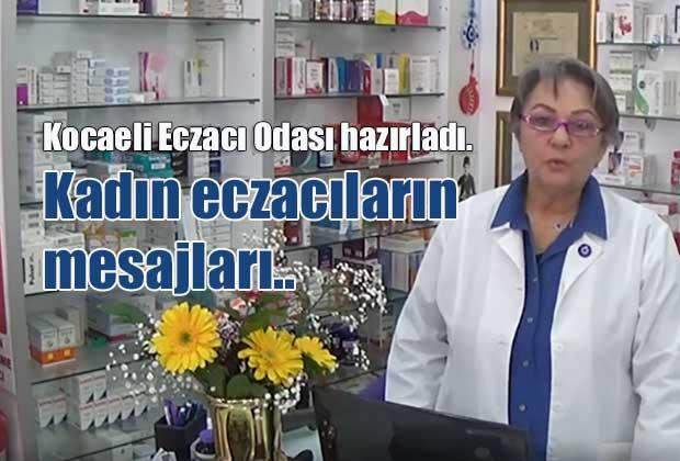 kadin-eczacilarin-mesajlari-nbsp-kocaeli-eczaci-odasi-hazirladigi-video