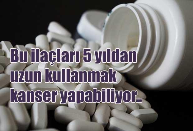 bu-ilaclari-5-yildan-uzun-kullanmak-kanser-yapabiliyor