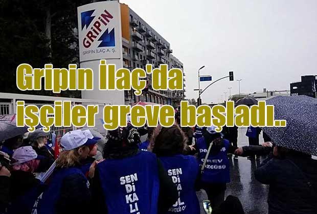 gripin-ilacda-isciler-greve-basladi