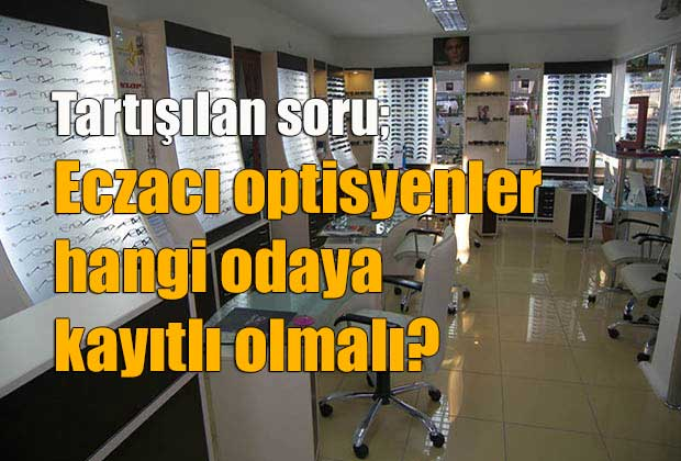 istanbul-eczaci-odasi-optisyen-eczacilara-duyuru-yapti
