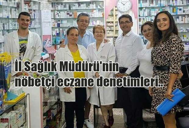 il-saglik-mudurunin-nobetci-eczane-denetimleri