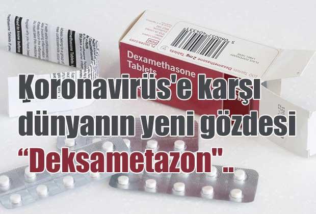 dsonun-oneridigi-deksametazon-turkiyede-de-kullaniliyor