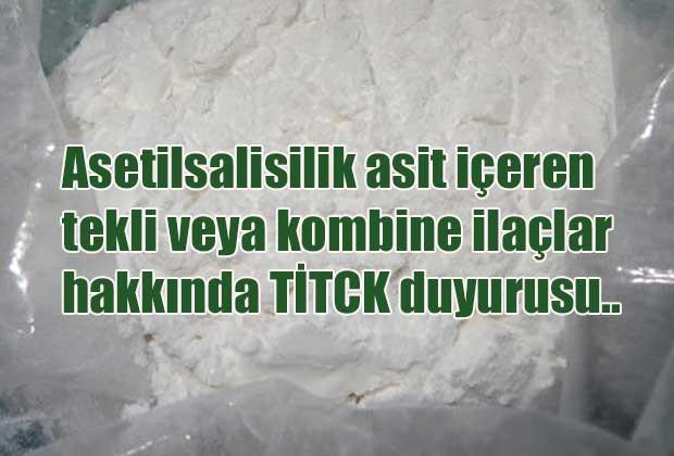 asetilsalisilik-asit-iceren-tekli-veya-kombine-ilaclar-hakkinda-titck-duyurusu